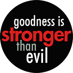 A010-Goodness-Is-Stronger-Than-Evil-CAT-25mm-72dpi-x2.jpg