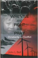Wrestle and Fight and Pray