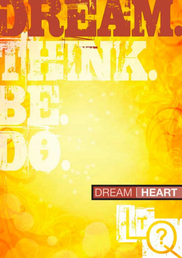 Yellow orange background with 'Dream. Think. Be. Do.' text