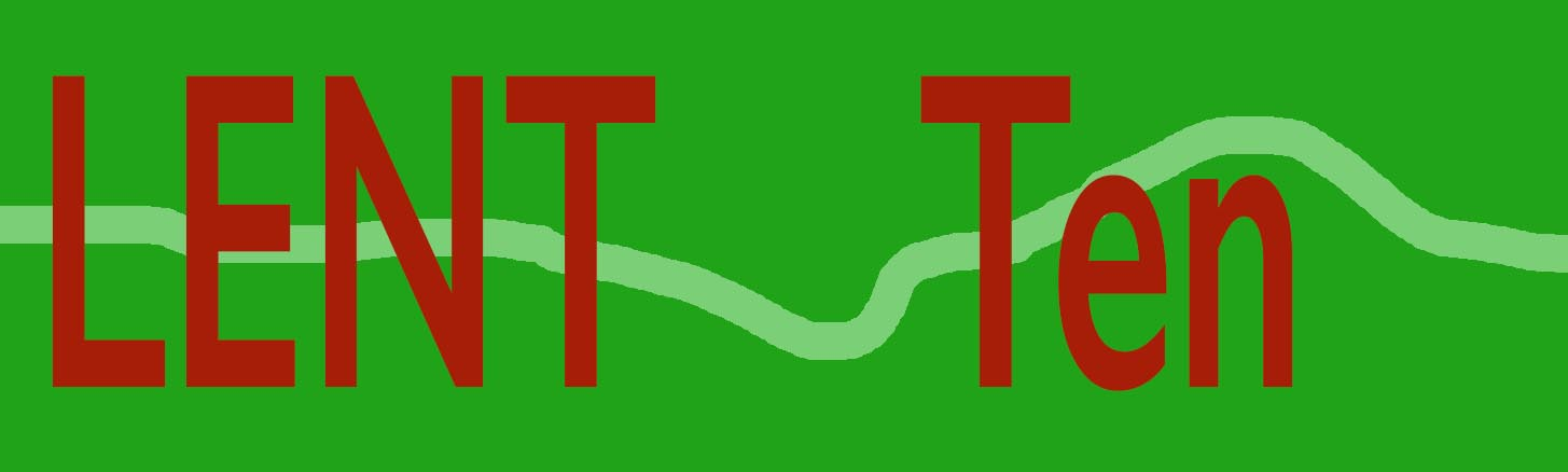 'Lent Ten' text upon a green background with a light green horizonal, random line