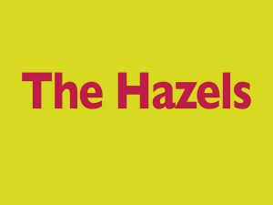 The Hazels - red letters on yellow